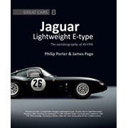 Jaguar Lightweight E-Type: Autobiography of 49 FXN Porter/Page
