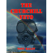 The Churchill Veto - A novel by Tony Bailey [Kindle]