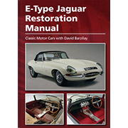 E-Type Jaguar Restoration Manual  by Davis Barzilay Classic Motor Cars Ltd