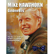 Mike Hawthorn Golden Boy Hardback 1st Edition 2008 Signed