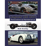 XK DIY Restoration & Maintenance by Bob Exelby