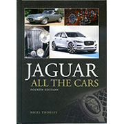 JAGUAR - All the Cars 4th Edn by Nigel Thorley