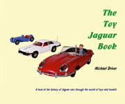 The Toy Jaguar Book by Michael Driver Signed L Edition of 500 IN STOCK