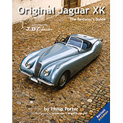 Original Jaguar XK - The Restorer's Guide