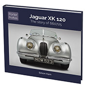 Jaguar XK 120 – The story of 660725 by Simon Ham
